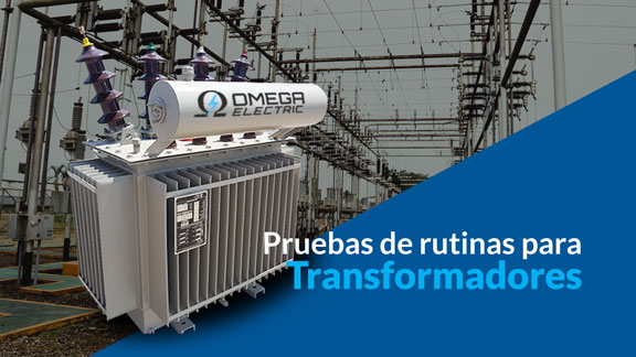 Pruebas de rutina de transformadores eléctricos